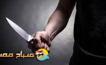 إصابة مدرس وزوج ابنته بطعن سكين على يد مريض نفسي وقت صلاة التهجد بالمنيا