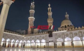 الأزهر الشريف: إقامة صلاة التراويح والتهجد في العشر الأواخر من رمضان – الأئمة والعمال فقط